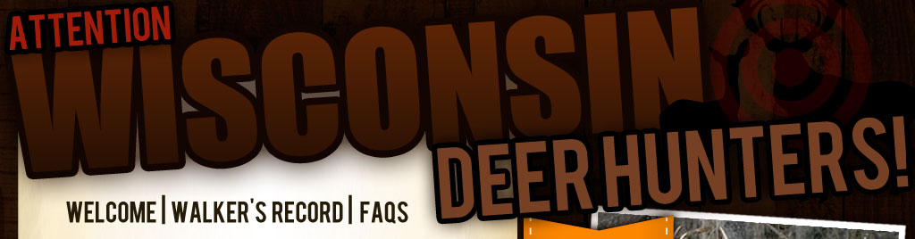 Attention Wisconsin Deer Hunters